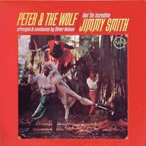 Jimmy Smith - Peter & The Wolf (1966)