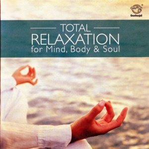 Joseph Vijay - Total Relaxation for Mind, Bode & Soul (2010)