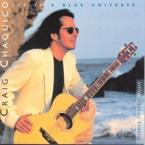 Craig Chaquico - Once In A Blue Universe (1997)