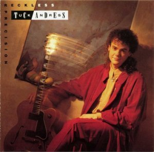 Tuck Andress - Reckless Precision (1990)