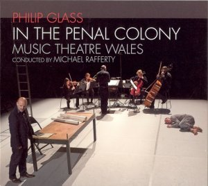Philip Glass - In The Penal Colony (2011)