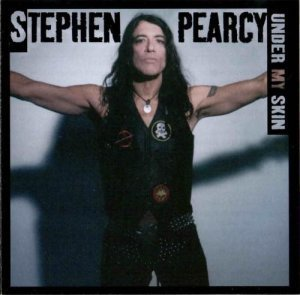 Stephen Pearcy - Under My Skin (2008)