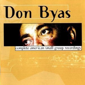 Don Byas - Complete American Small Group Recordings (2001)