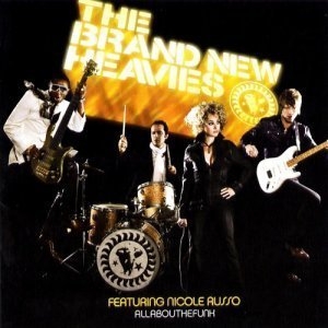 The Brand New Heavies - All About The Funk (2004)