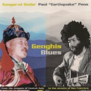 Ondar & Pena - Genghis Blues