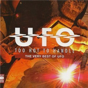 UFO - Too Hot To Handle: The Very Best Of UFO [2CD] (2012)