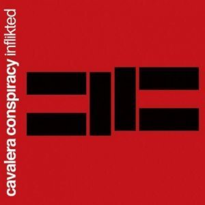 Cavalera Conspiracy - Inflikted (2008) [FLAC]