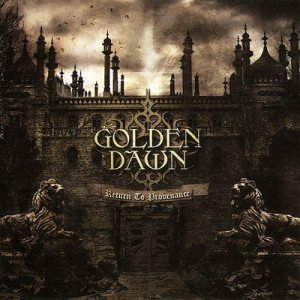 Golden Dawn - Return To Provenance (2012)