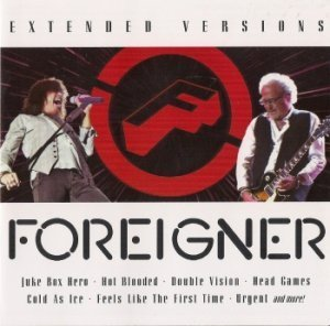Foreigner - Extended Versions