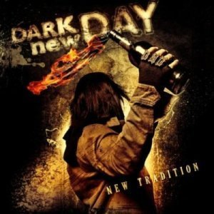 Dark New Day - New Tradition (2012)