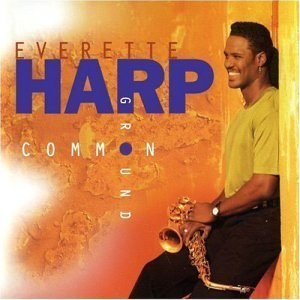 Everette Harp - Common Ground (1994)
