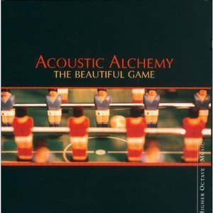 Acoustic Alchemy - The Beautiful Game (2000)