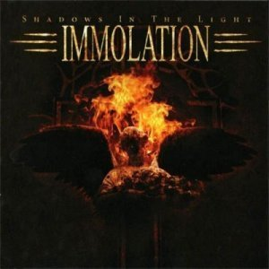 Immolation - Shadows In The Light (2007) [FLAC]