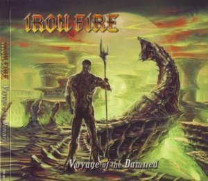 Iron Fire - Voyage Of The Damned (2012)