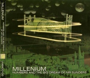 Millenium - Numbers And The Big Dream Of Mr Sunders (2010 New Edition)