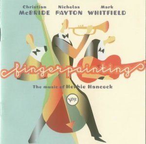 Christian McBride, Nicholas Payton, Mark Whitfield - Fingerpainting (1997)