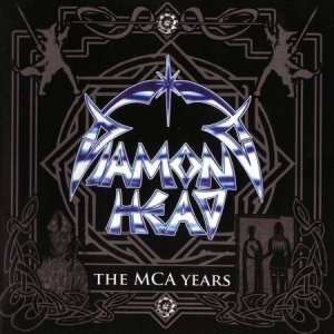 Diamond Head - The MCA Years (3CD) 2009