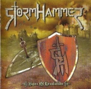 Stormhammer - Signs Of Revolution (2009)