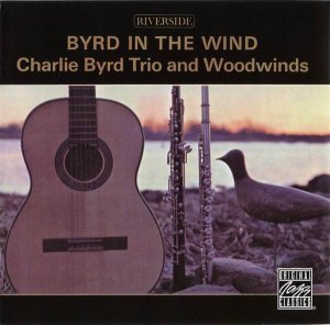 Charlie Byrd Trio & Woodwinds - Byrd In The Wind (1959)