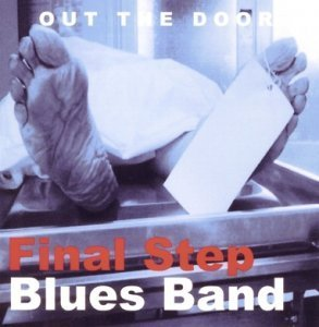 Final Step Blues Band - Out The Door (2012)