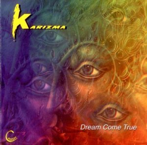 Karizma  - Dreams Come True (1998)