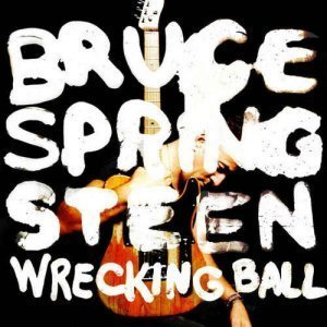 Bruce Springsteen - Wrecking Ball [Special Edition] (2012)