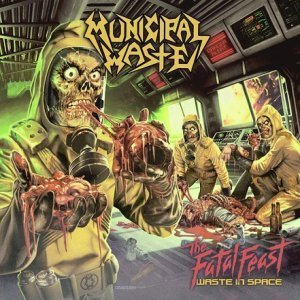 Municipal Waste - The Fatal Feast (2012)
