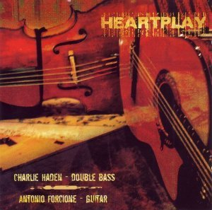 Charlie Haden & Antonio Forcione - Heartplay (2006)