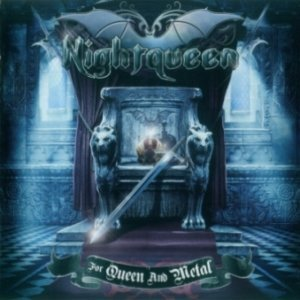 Nightqueen - For Queen and Metal (2012)
