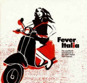 VA - Fever Italia [Soundtrack to Italian Film] (2007)