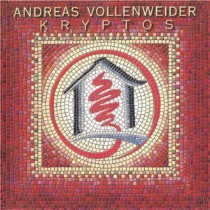 Andreas Vollenweider - Kryptos (1997)
