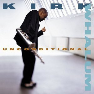Kirk Whalum - Unconditional (2000)