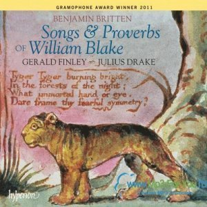 Benjamin Britten - Songs & Proverbs of William Blake (2008/2010)