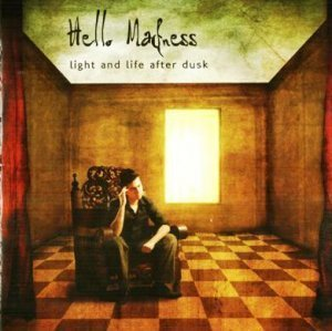 Hello Madness - Light And Life After Dusk (2008)