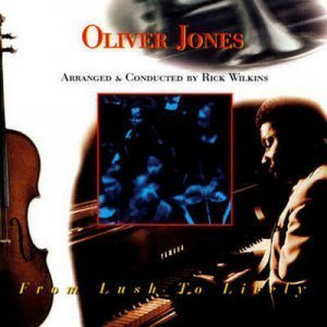 Oliver Jones – From Lush To Lively (1995 Reissue 2007)
