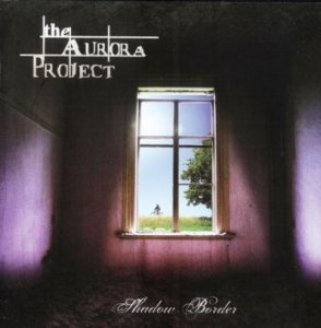 The Aurora Project - Shadow Border (2009)