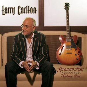 Larry Carlton - Greatest Hits (2008)