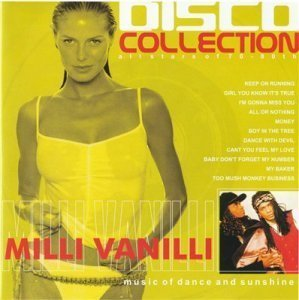 Milli Vanilli - Disco Collection (2002)