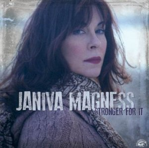 Janiva Magness - Stronger For It (2012)