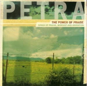Petra - The Power Of Praise (2003)