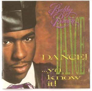 Bobby Brown - Dance! ... Ya Know It! (1989)