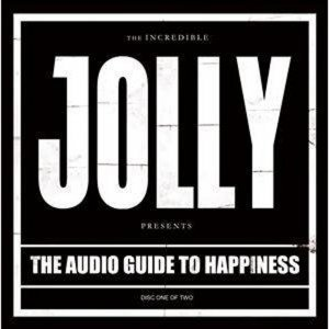 Jolly - The Audio Guide To Happiness: Part 1 (2011)