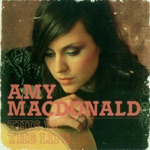 Amy Macdonald - This Is The Life [2CD Deluxe Edition] (2008)