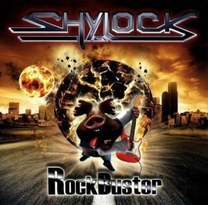 Shylock - Rock Buster (2010)