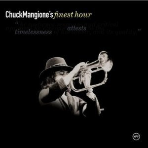 Chuck Mangione - Chuck Mangione's Finest Hour (2000)