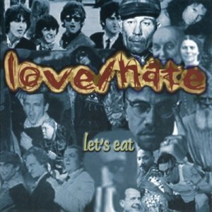 Love / Hate - Let's Eat (1999)