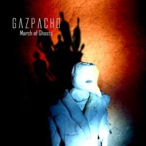 Gazpacho - March of Ghosts (2012)
