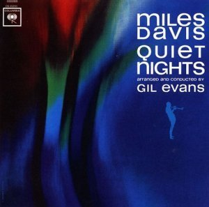 Miles Davis - Quiet Nights (1963)