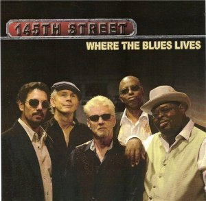145 th Street - Where the Blues Lives (2012)
