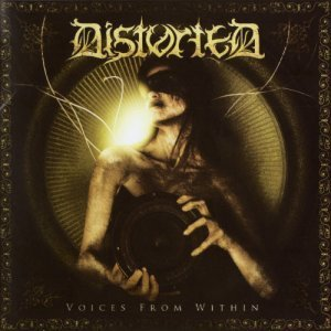 Distorted (Isr) - Voices From Within (2008)
